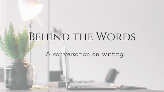 Behind the Words: A New Interview Series