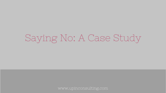 Saying No: A Case Study
