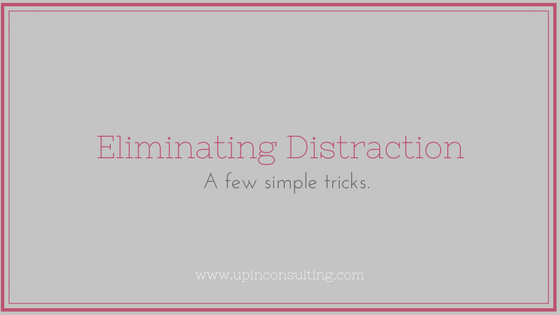 Eliminate Distraction With Some Simple Tricks