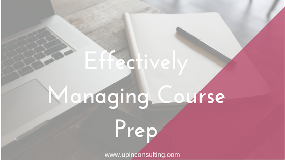 Effectively Manage Your Course Prep