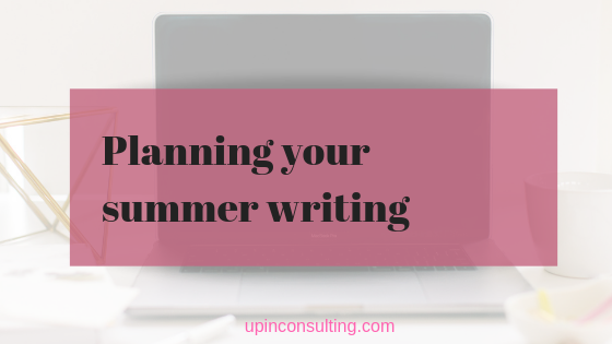 How To Plan Your Summer Writing