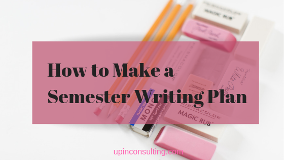 Semester Writing Plans: Don't Fixate On The Wrong Goals