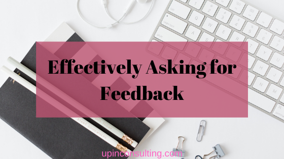 Effectively Asking for Feedback