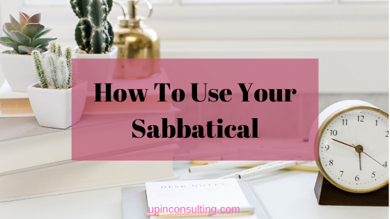 How To Use Your Sabbatical