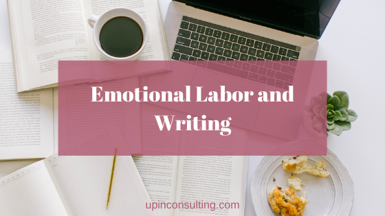 Emotional Labor and Writing